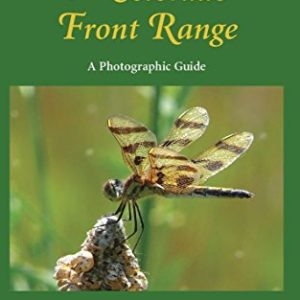 Dragonflies of the Colorado Front Range – a Photographic Guide