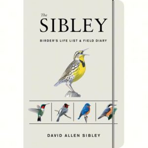 The Sibley Birder's Life List & Field Diary